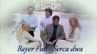 Bayer Full - Serca dwa 39 251 448 wyświetleń ogółem