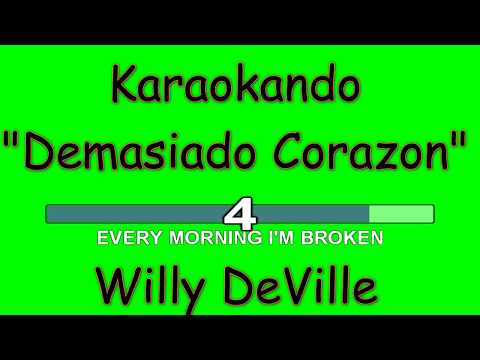 Karaoke Internazionale - Demasiado Corazon - Willy DeVille ( letra )