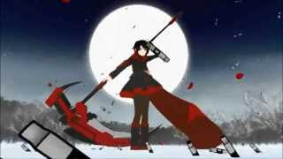 RWBY - Red Trailer (Red like roses) Sub and Lyrics