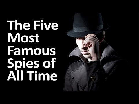 The Five Most Famous Spies of All Time
