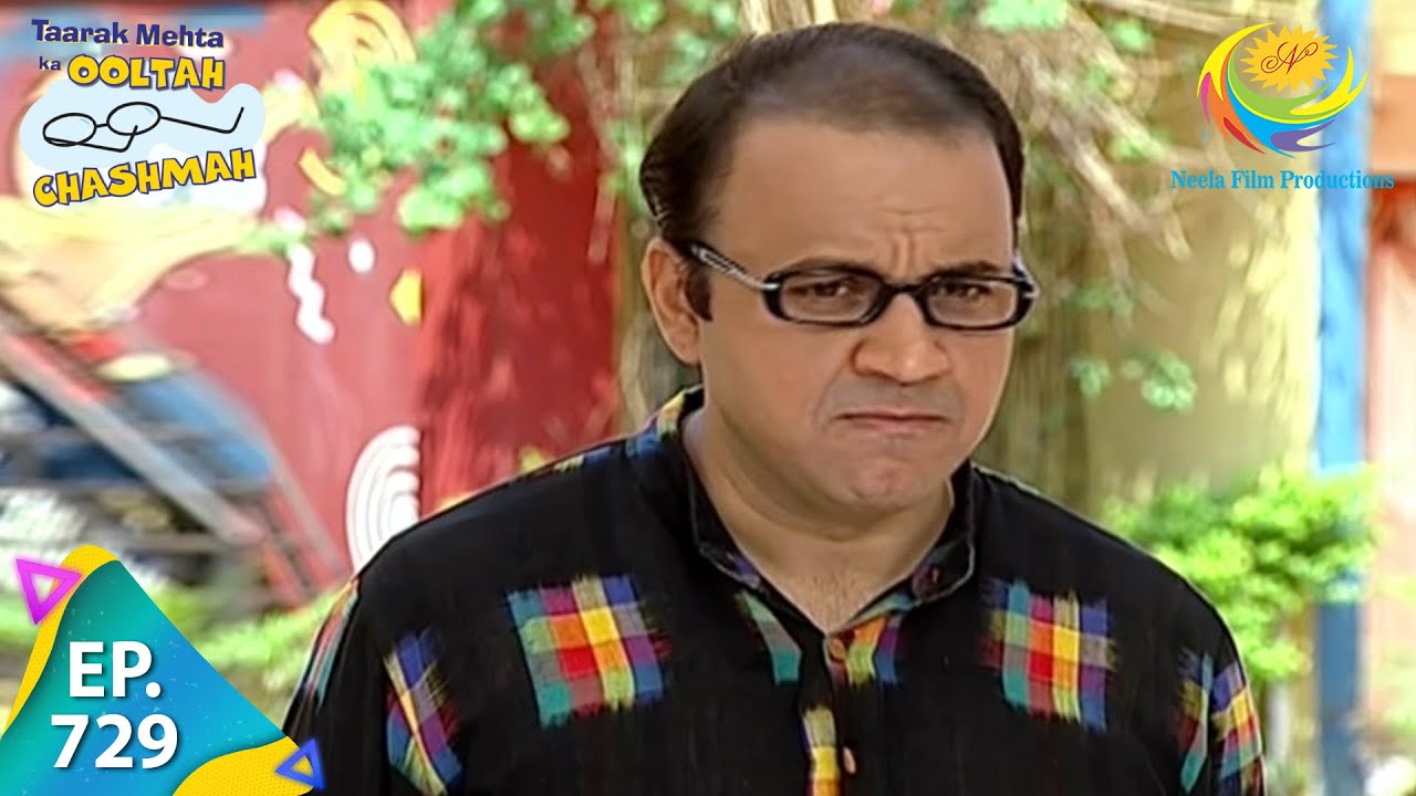 Download Taarak Mehta Ka Ooltah Chashmah - Episode 729 - Full Episode