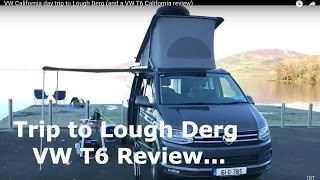 V11 - VW California day trip to Lough Derg (and a VW T6 California review)
