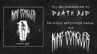 KING CONQUER - DEATH BED (OFFICIAL AUDIO)