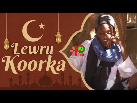 LEWRU KOORKA  EPISODE 1