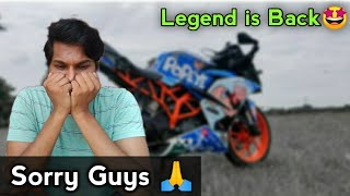 🙏Sorry Guys | Legend is Back