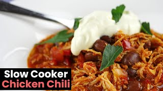 Incredible Slow Cooker Chicken Chili