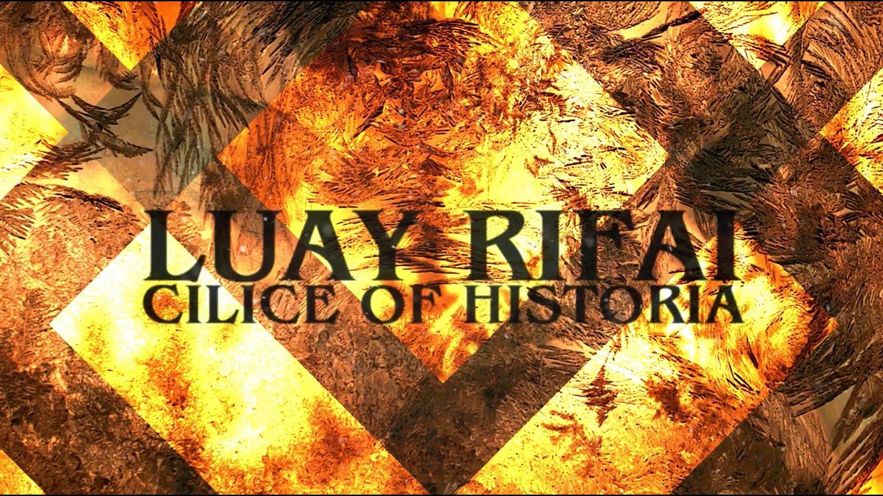 Luay Rifai - Cilice of Historia
