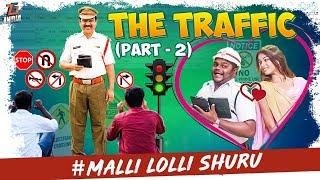 The Traffic    Part -2    Tej India