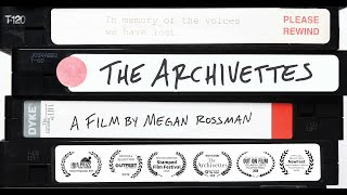 THE ARCHIVETTES | TRAILER | WOMEN MAKE MOVIES