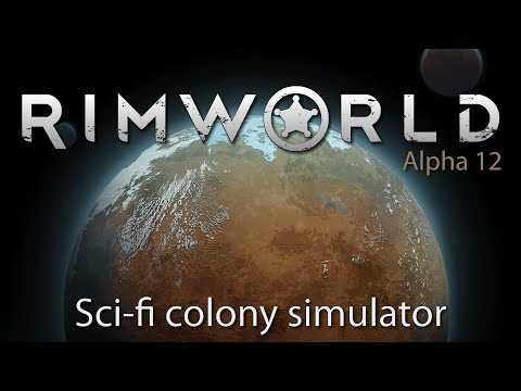 Ep 1 - RimWorld - Sci-fi Colony Simulator - Alpha 12 gamepla
