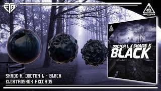 Shade K, Doctor L - Black (Original Mix) mp3