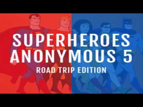 Superheroes Anonymous 5 Road Trip Edition