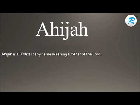 How to pronounce Ahijah ; Ahijah Pronunciation ; Ahijah meaning ; Ahijah definition