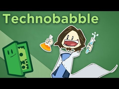 Technobabble - Bad Writing Makes Bad Sci-Fi - Extra Credits