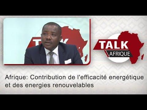 Talk Afrique: Afrique: Contribution de l'efficacité energétique et des energies renouvelables