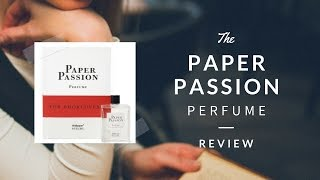 Paper Passion - A perfume for book lovers review