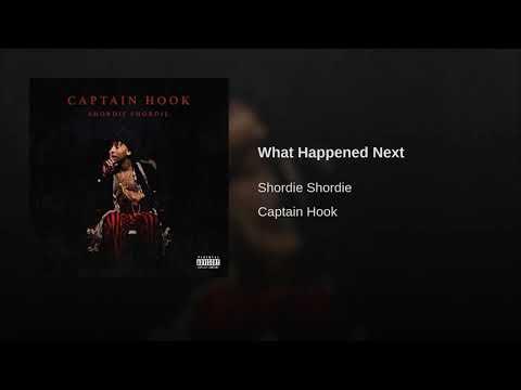 Shordie Shordie What Happened Next