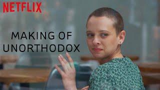 Making Of | Unorthodox | Netflix