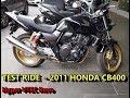 2011 Honda CB400 Test Ride