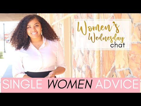 Surviving & Thriving In Your Single Season | Women's Wed. Chat