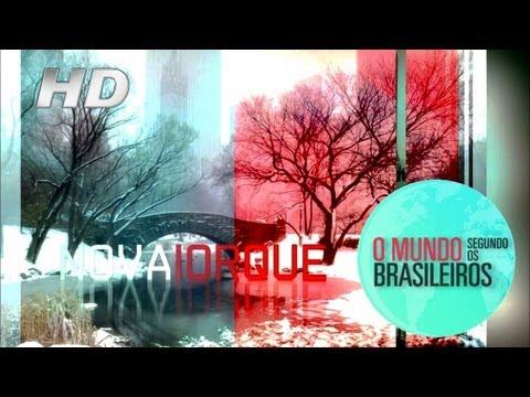 Nova Iorque (EUA) | O Mundo Segundo os Brasileiros | 01/03/2011 | HD