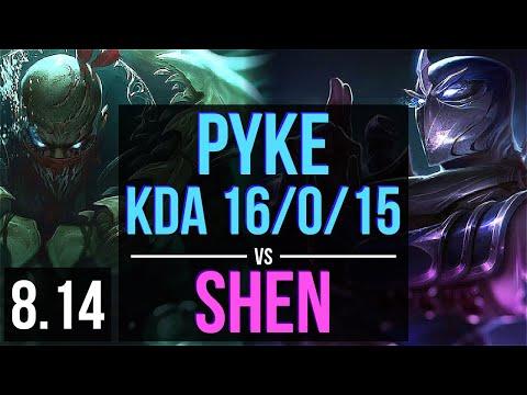 PYKE vs SHEN (SUPPORT) ~ KDA 16/0/15, Legendary ~ Korea Challenger ~ Patch 8.14
