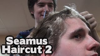 Seamus Gets A Haircut 2: Haircut Harder