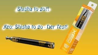 Xeo Shisha to go im Test