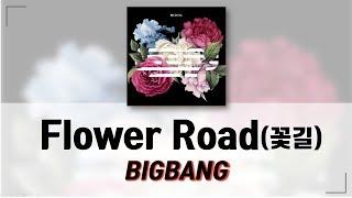 Baixar [ENG SUB] BIGBANG - Flower Road (꽃 길) [Lyrics 가사]