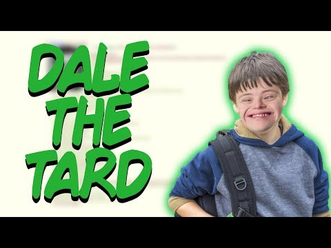 Greentext Stories- Dale The Tard