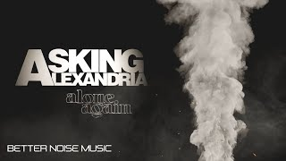 Asking Alexandria - Alone Again (Official Lyric Video)