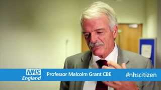 NHS Citizen - Professor Sir Malcolm Grant CBE