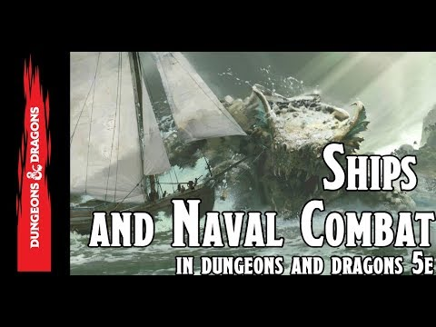 Ships and Naval Combat in Dungeons and Dragons 5e