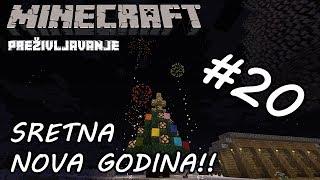Minecraft Preživljavanje #20   SRETNA NOVA GODINA