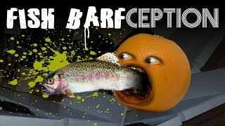 Annoying Orange - Fish Barfception! #Shocktober