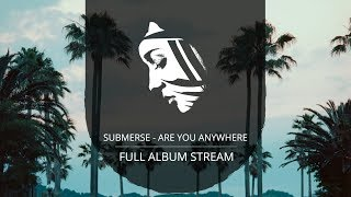 full album submerse are you anywhere pmc162 project mooncircle 2017