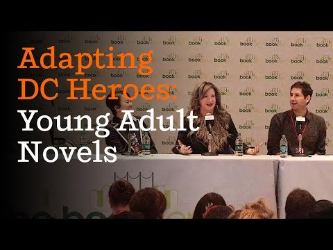 Justice for DC and YA Heroes (full panel) | BookCon 2017