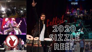 2020 Sizzle Reel | Leftist