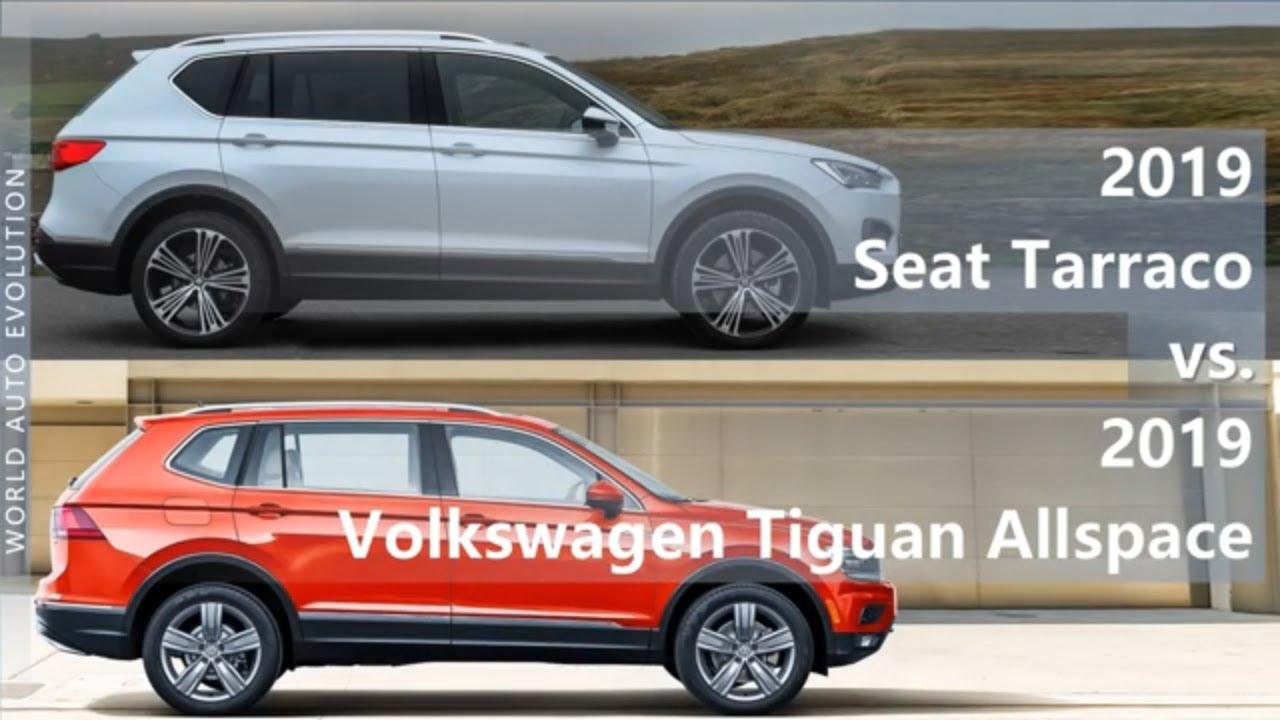 2019 Seat Tarraco vs 2019 Volkswagen Tiguan Allspace (technical comparison)  - YouTube