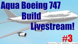 Roblox: Live Stream - France Aqua Boeing 747 Construire (fr) Partie #3