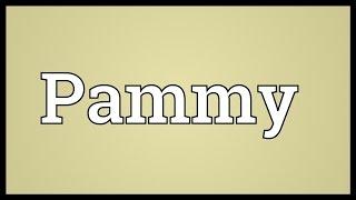 Pammy video