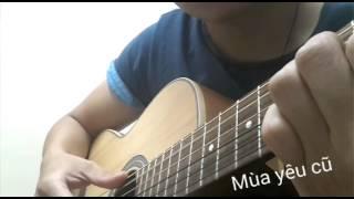 Guitar Mùa yêu cũ -Trung Quân Idol