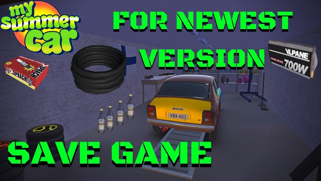 Save Game Normal And Beta Version 100 Working Download My Summer Car 76