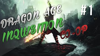 Dragon Age Inquisition Co-op Ep 1 (We Suck!)