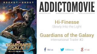 Guardians of the Galaxy - International Trailer #2 Music #1 (Hi-Finesse - Slowly Into the Light)
