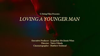 Loving a Younger Man (2020) - Sizzle Trailer