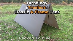 Tarpology - (Treeless) Two-Pole Classic A-Frame Tent
