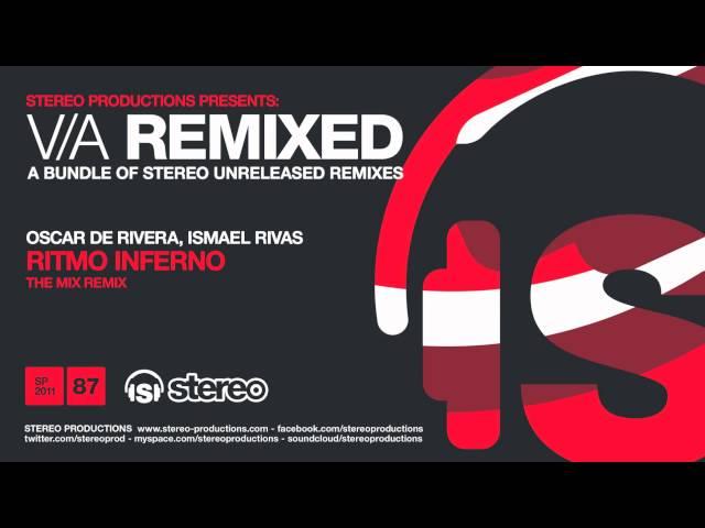 Oscar De Rivera, Ismael Rivas - Ritmo Inferno (The Mix Remix)