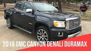 2018 GMC Canyon Denali Duramax Diesel