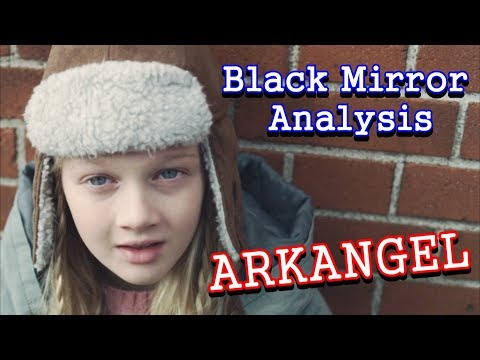 Black Mirror Analysis: Arkangel
